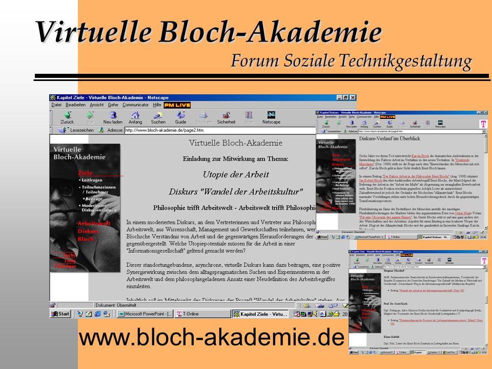 Virtuelle Bloch-Akademie Forum Soziale Technikgestaltung www.bloch-akademie.de