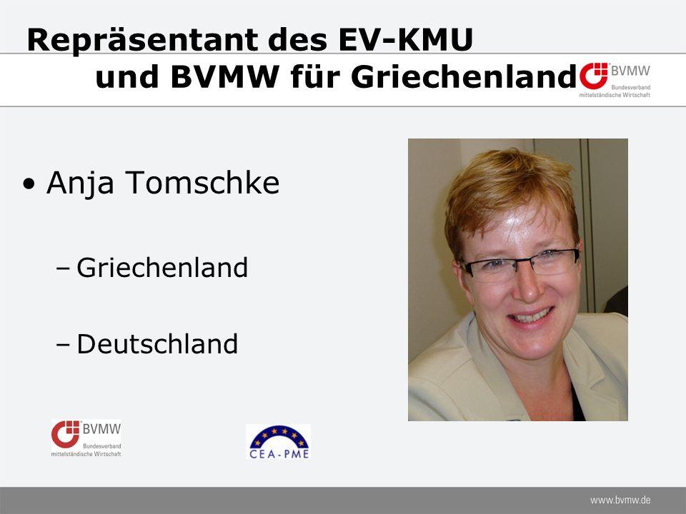 Repräsentant des EV-KMU und BVMW für Griechenland Anja Tomschke –Griechenland –Deutschland