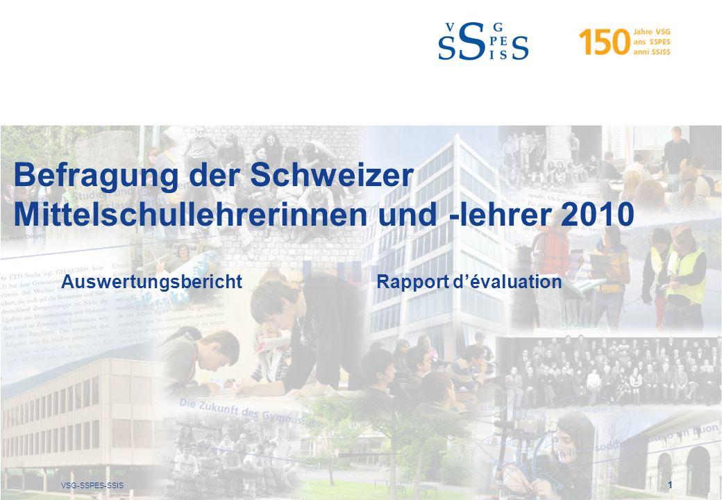 VSG-SSPES-SSIS 1 Befragung der Schweizer Mittelschullehrerinnen und -lehrer 2010 AuswertungsberichtRapport dévaluation