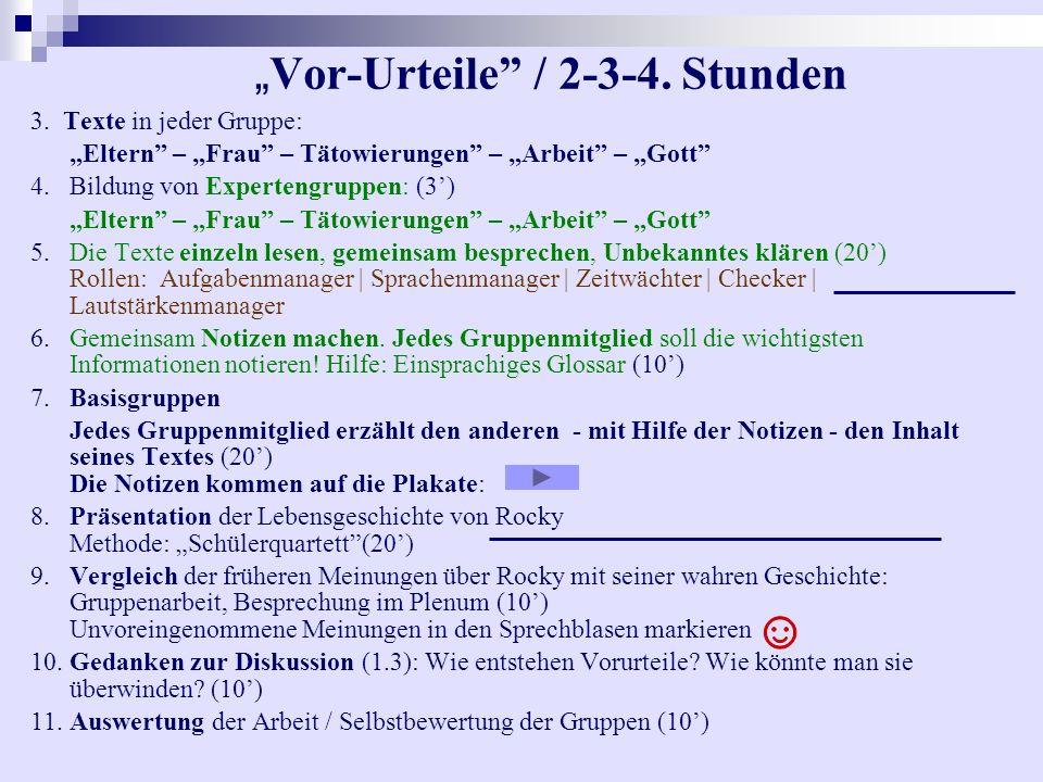 3.Texte in jeder Gruppe: Eltern – Frau – Tätowierungen – Arbeit – Gott 4.