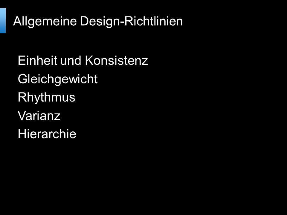 Einheit und Konsistenz Gleichgewicht Rhythmus Varianz Hierarchie Allgemeine Design-Richtlinien