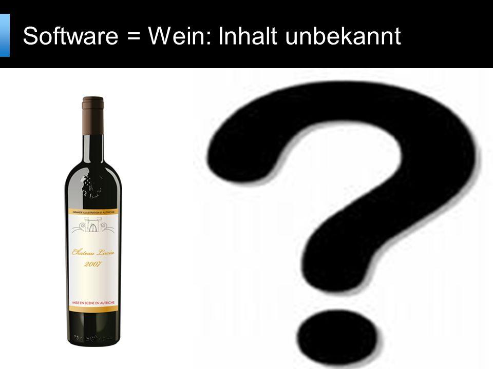 Software = Wein: Inhalt unbekannt