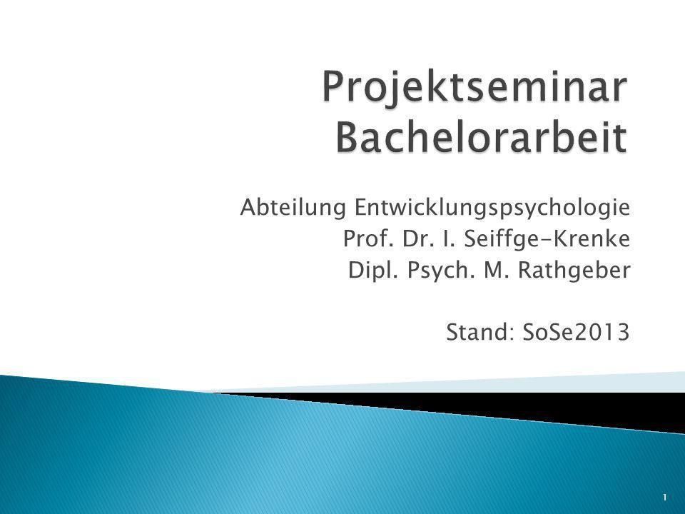 Abteilung Entwicklungspsychologie Prof.Dr. I. Seiffge-Krenke Dipl.