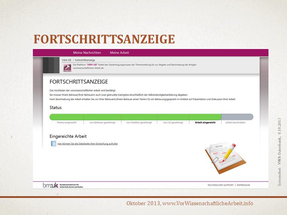 Oktober 2013, www.VorWissenschaftlicheArbeit.info FORTSCHRITTSANZEIGE Screenshot: VWA-Datenbank, 8.10.2013