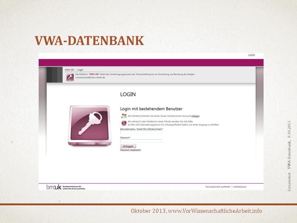 Oktober 2013, www.VorWissenschaftlicheArbeit.info BENUTZERDATEN LehrerInnen-Daten werden von der Schule hochgeladen SchülerInnen-Daten SchülerInnen haben eine Schul-eMailadresse Daten werden Zentral von der Schule hochgeladen SchülerInnen haben keine Schul-eMailadresse SchülerInnen müssen sich selbst registrieren Info: Maturatag Wien, 24.9.2013
