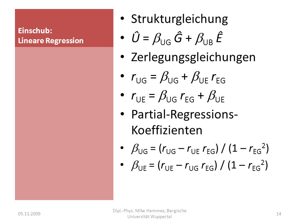 Interpretation Die Regressions- Koeffizienten sind etwa gleich groß Beanspruchungsbilanz und Gesundheitskompetenz sagen etwa gleichgewichtig unspezifische Beschwerden hervor.