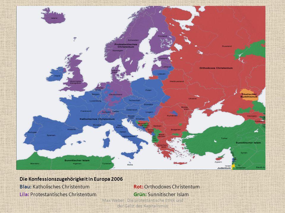 Die Konfessionszugehörigkeit in Europa 2006 Blau: Katholisches ChristentumRot: Orthodoxes Christentum Lila: Protestantisches Christentum Grün: Sunniti