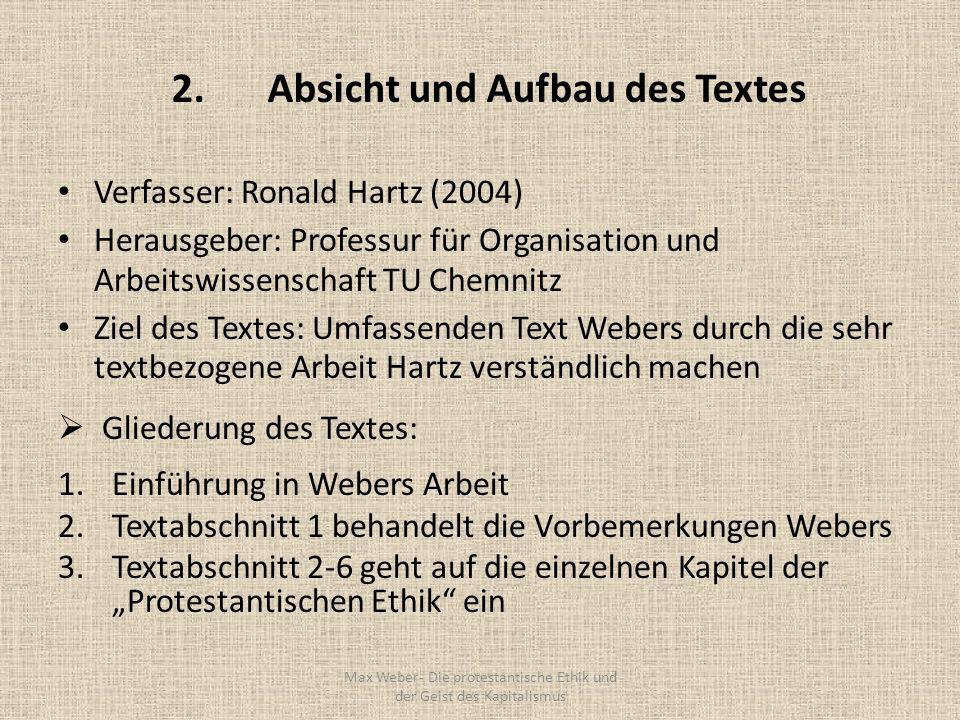 2.Absicht und Aufbau des Textes Verfasser: Ronald Hartz (2004) Herausgeber: Professur für Organisation und Arbeitswissenschaft TU Chemnitz Ziel des Te