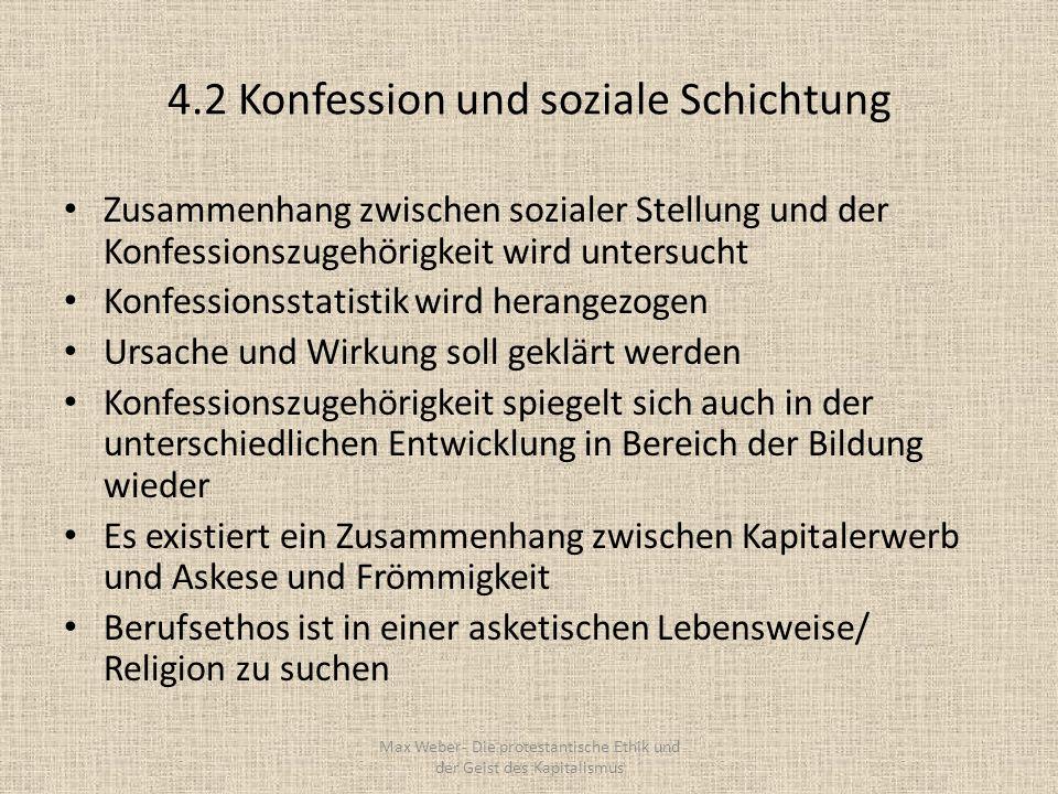 4.2 Konfession und soziale Schichtung Zusammenhang zwischen sozialer Stellung und der Konfessionszugehörigkeit wird untersucht Konfessionsstatistik wi