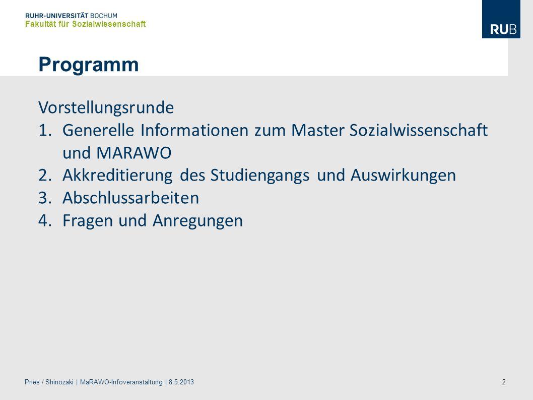 2 Programm Vorstellungsrunde 1.Generelle Informationen zum Master Sozialwissenschaft und MARAWO 2.Akkreditierung des Studiengangs und Auswirkungen 3.A