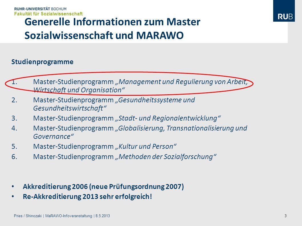 3 Generelle Informationen zum Master Sozialwissenschaft und MARAWO Studienprogramme 1.Master-Studienprogramm Management und Regulierung von Arbeit, Wi