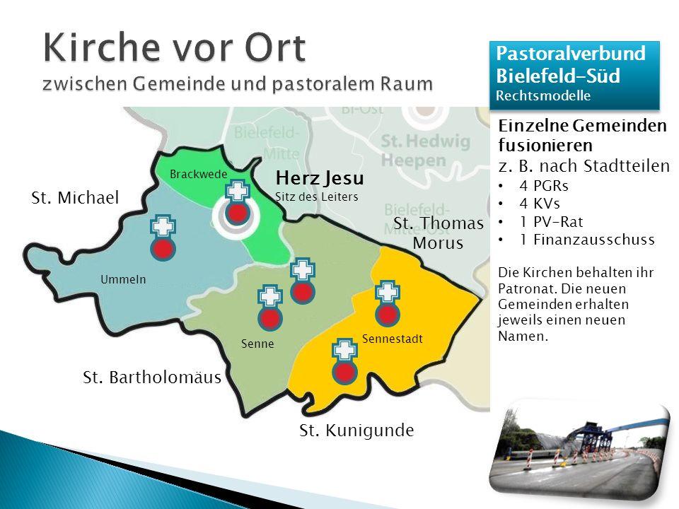 Pastoralverbund Bielefeld-Süd Rechtsmodelle Pastoralverbund Bielefeld-Süd Rechtsmodelle Einzelne Gemeinden fusionieren z.
