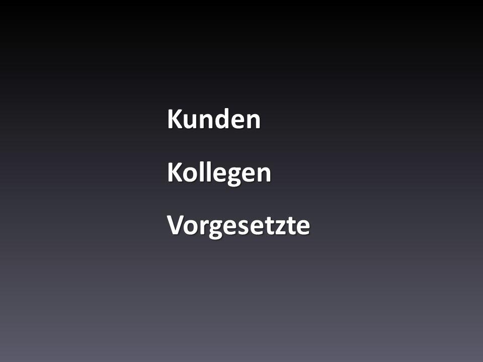 KundenKollegenVorgesetzte