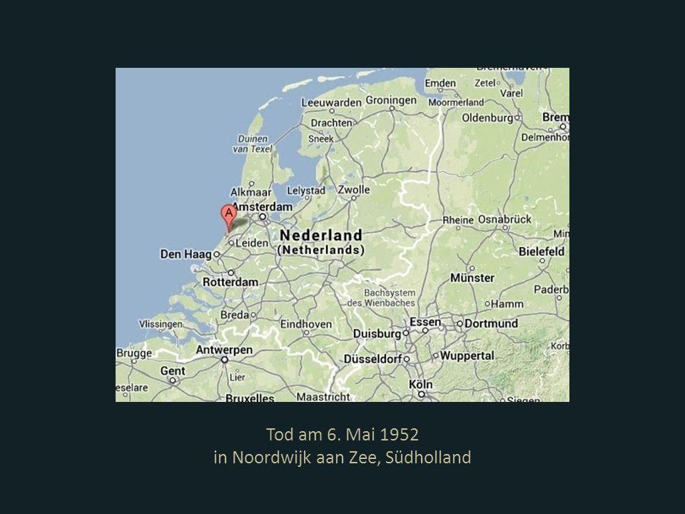 Tod am 6. Mai 1952 in Noordwijk aan Zee, Südholland