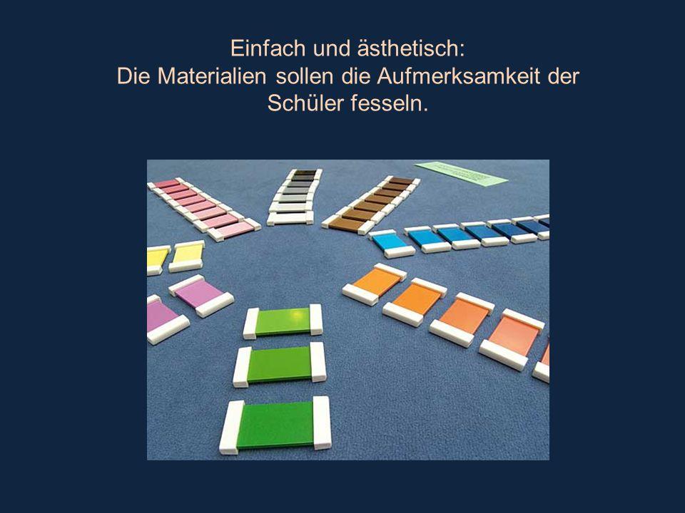 Einfach und ästhetisch: Die Materialien sollen die Aufmerksamkeit der Schüler fesseln.