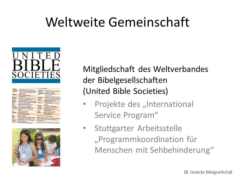Weltweite Gemeinschaft Weltkarte mit nat. Bibelgesellschaften Div. Fotos Braille-Bibel Mitgliedschaft des Weltverbandes der Bibelgesellschaften (Unite