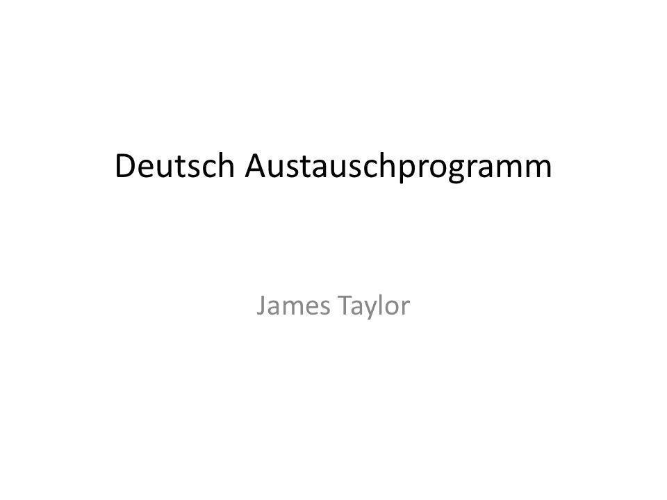 Deutsch Austauschprogramm James Taylor