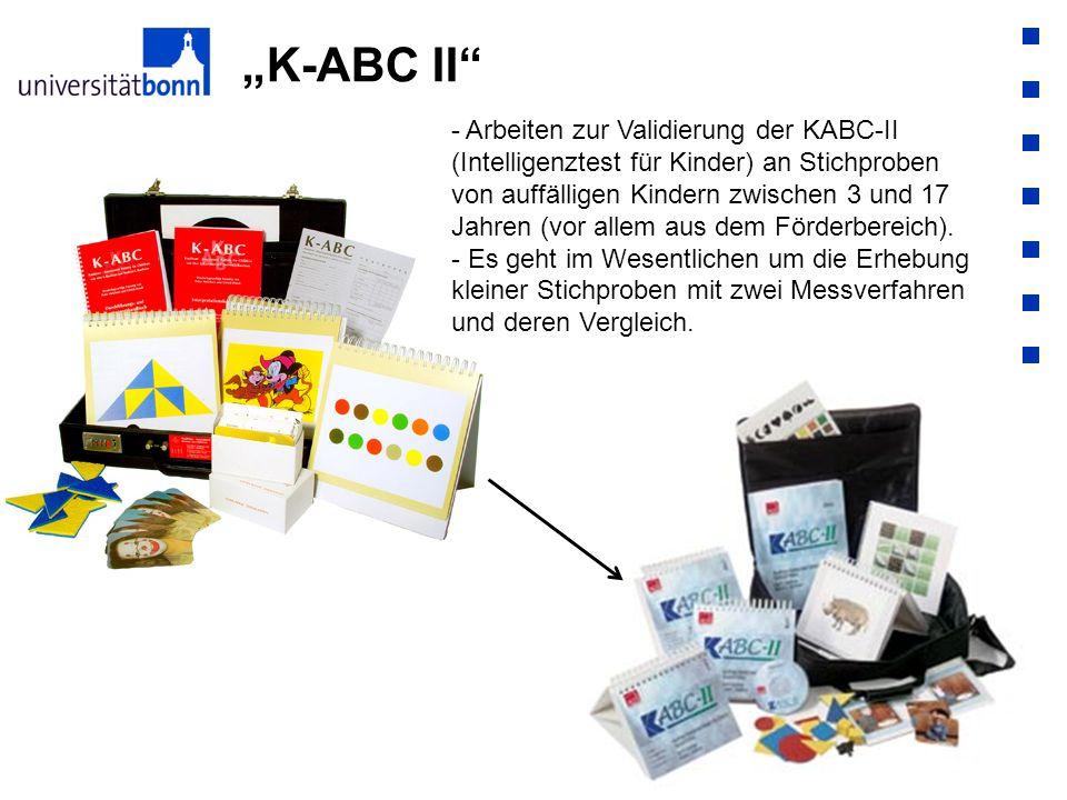 K-ABC II - Arbeiten zur Validierung der KABC-II (Intelligenztest für Kinder) an Stichproben von auffälligen Kindern zwischen 3 und 17 Jahren (vor alle