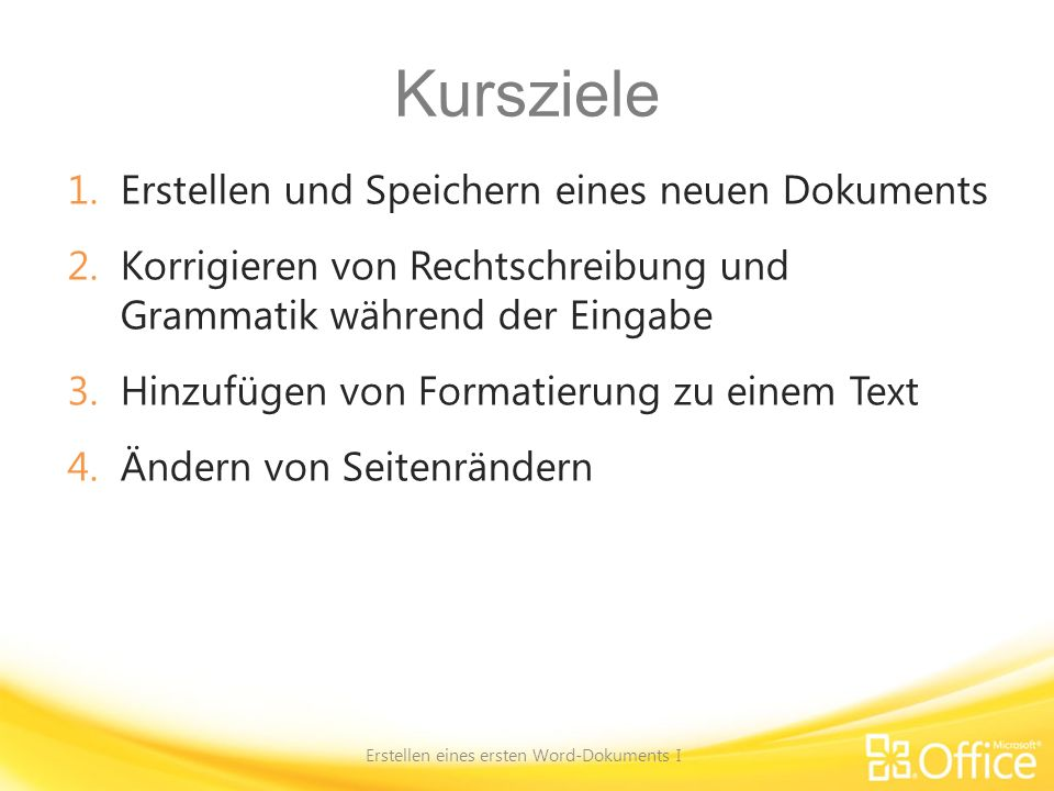 Formatieren von Text Erstellen eines ersten Word-Dokuments I Es gibt zahlreiche Möglichkeiten, Text hervorzuheben, wozu auch die Formate Fett, Kursiv und Unterstrichen gehören.