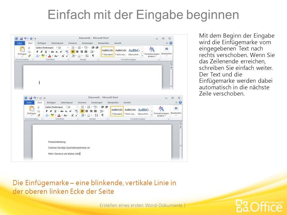 Einfach mit der Eingabe beginnen Erstellen eines ersten Word-Dokuments I Nachdem Sie den ersten Absatz eingegeben haben, drücken Sie die EINGABETASTE, um die Einfügemarke zum nächsten Absatz zu bewegen.