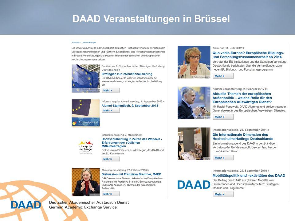 Zentrale Partner Europäische Kommission (Generaldirektionen für Bildung und Kultur, Entwicklungszusammenarbeit, Außenbeziehungen, Forschung und Innovation) Europäisches Parlament Ständige Vertretung der BRD bei der EU, Referat Bildung und Forschung Deutsche Wissenschaftsorganisationen in Brüssel (KOWI, HRK etc.) Europäische Partnerorganisationen (EUA, ACA, etc.) Partner des DAAD in Brüssel