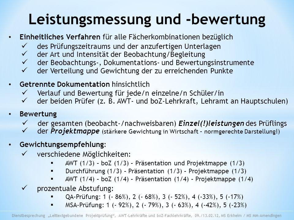 Leistungsmessung und -bewertung Einheitliches Verfahren für alle Fächerkombinationen bezüglich Getrennte Dokumentation hinsichtlich Verlauf und Bewert