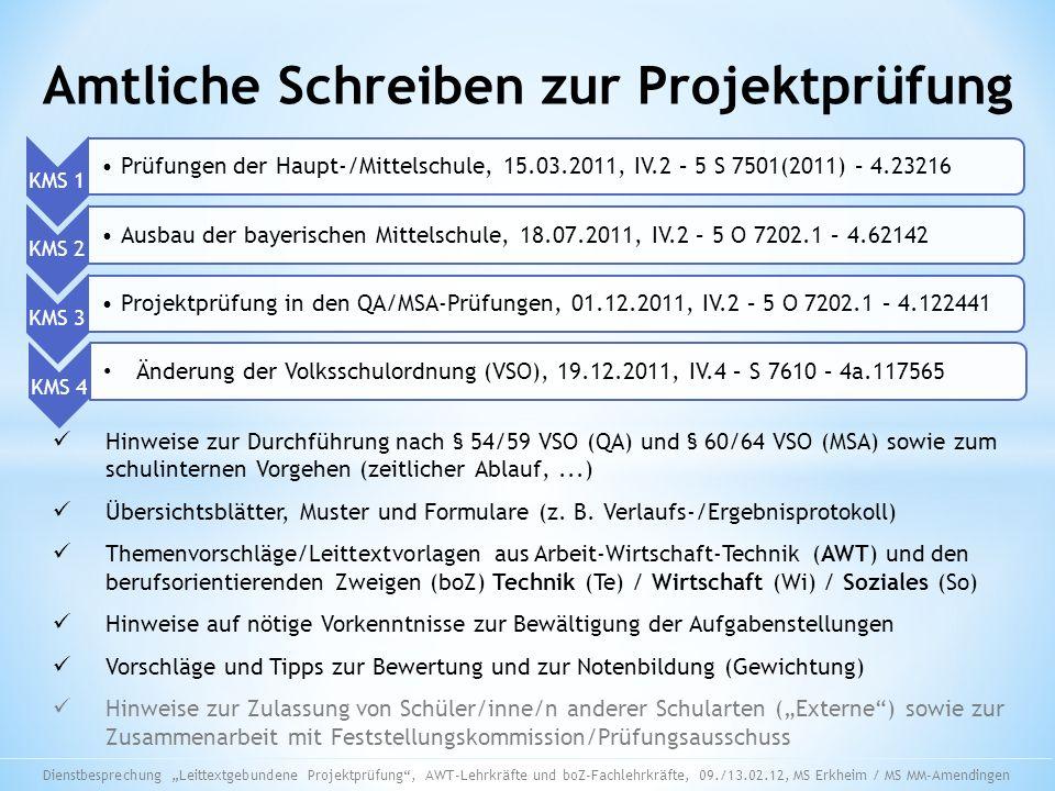 KMS 1 Prüfungen der Haupt-/Mittelschule, 15.03.2011, IV.2 – 5 S 7501(2011) – 4.23216 KMS 2 Ausbau der bayerischen Mittelschule, 18.07.2011, IV.2 – 5 O