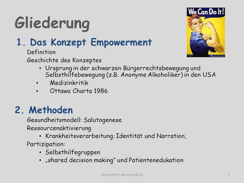 Gliederung 1.Das Konzept Empowerment Definition Geschichte des Konzeptes Ursprung in der schwarzen Bürgerrechtsbewegung und Selbsthilfebewegung (z.B.