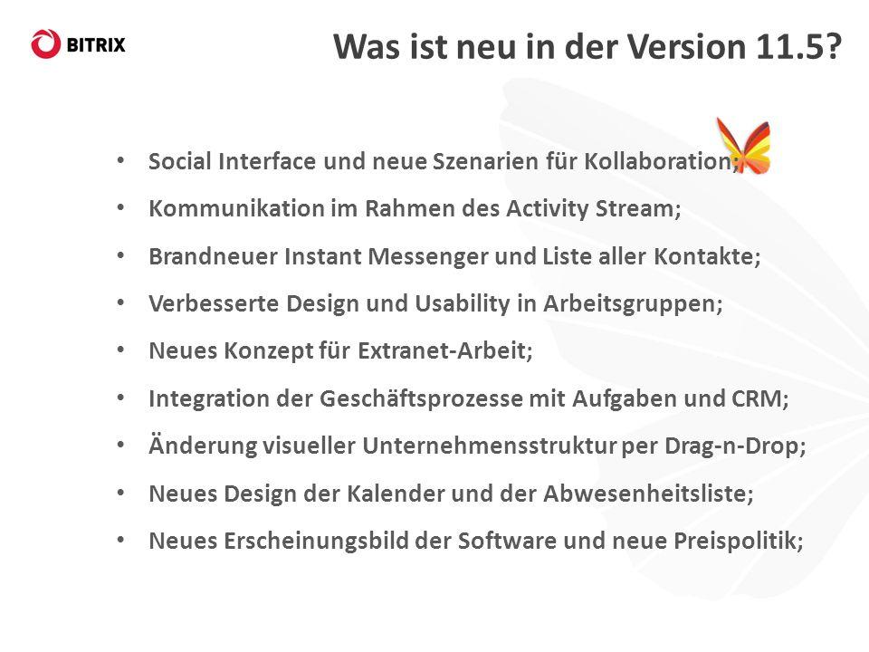 Klassisches Intranet und Social Intranet Bitrix Intranet 11.5 bietet zwei Produkt-Templates zur Auswahl an: Ein Klassisches Intranet und ein Social Intranet, in welchem soziale Interaktionen im Vordergrund stehen.
