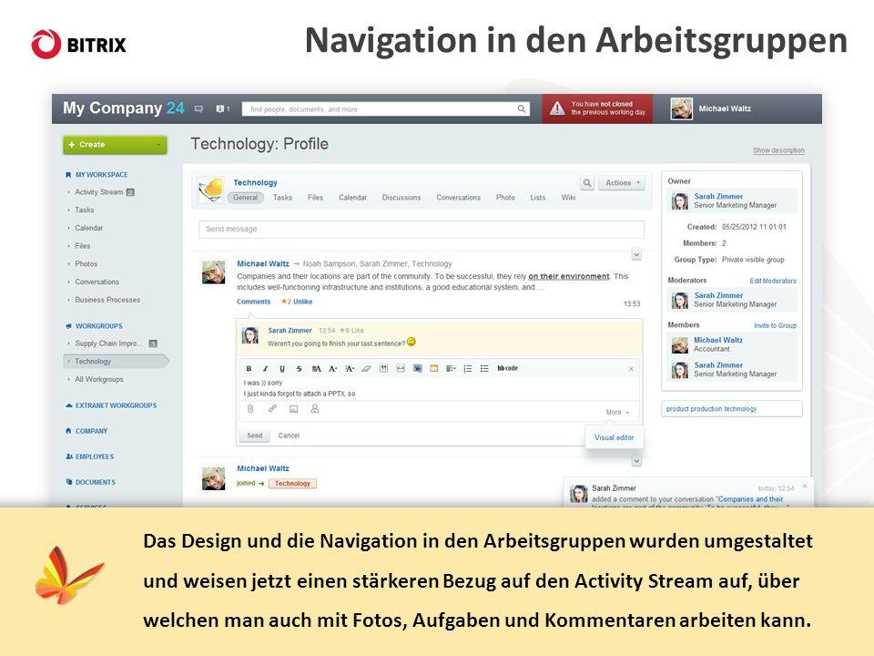 Navigation in den Arbeitsgruppen Das Design und die Navigation in den Arbeitsgruppen wurden umgestaltet und weisen jetzt einen stärkeren Bezug auf den