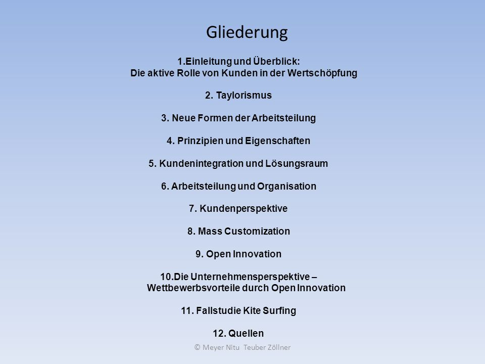 © Meyer Nitu Teuber Zöllner CAP(customer-aktive-paradigm) Hier übernehmen die Kunden die Wertschöpfungsaufgaben selbständig und vollständig.