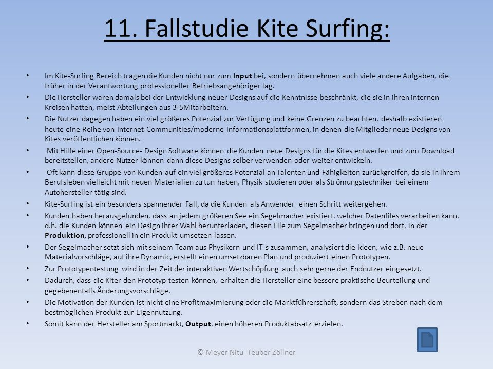 11. Fallstudie Kite Surfing: Im Kite-Surfing Bereich tragen die Kunden nicht nur zum Input bei, sondern übernehmen auch viele andere Aufgaben, die frü