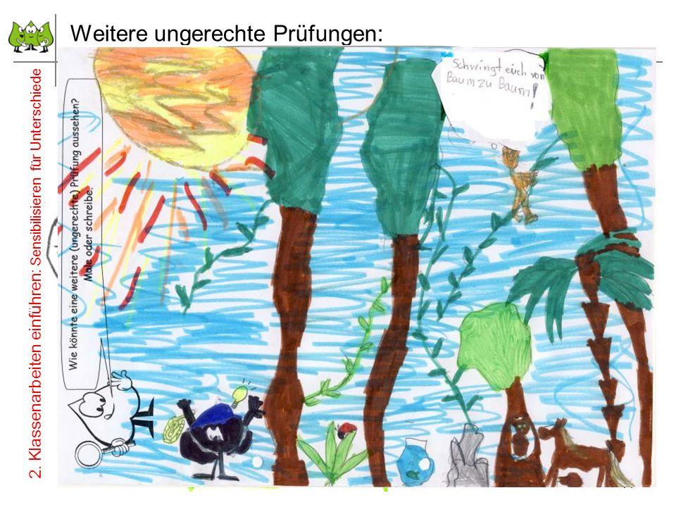 Weitere ungerechte Prüfungen: 11 Juli 2012 © PIK AS (http://www.pikas.uni-dortmund.de/) 2. Klassenarbeiten einführen: Sensibilisieren für Unterschiede