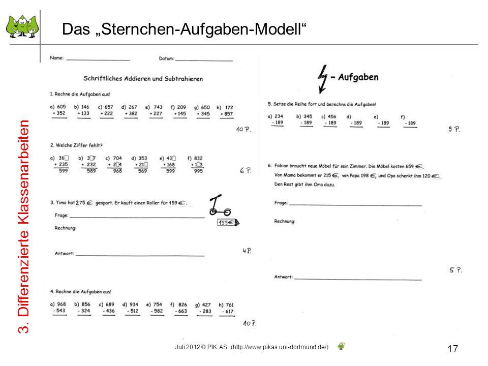 Das Sternchen-Aufgaben-Modell 17 Juli 2012 © PIK AS (http://www.pikas.uni-dortmund.de/) 3. Differenzierte Klassenarbeiten