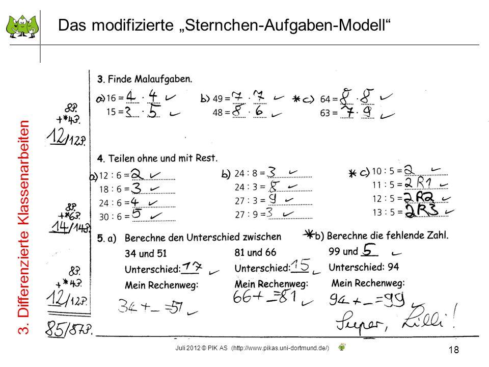 18 Juli 2012 © PIK AS (http://www.pikas.uni-dortmund.de/) Das modifizierte Sternchen-Aufgaben-Modell