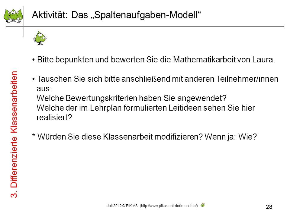 28 Aktivität: Das Spaltenaufgaben-Modell Bitte bepunkten und bewerten Sie die Mathematikarbeit von Laura. Tauschen Sie sich bitte anschließend mit and