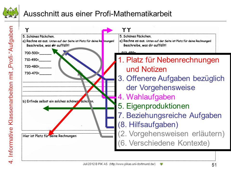 1. Platz für Nebenrechnungen und Notizen 3. Offenere Aufgaben bezüglich der Vorgehensweise 4. Wahlaufgaben 5. Eigenproduktionen 7. Beziehungsreiche Au