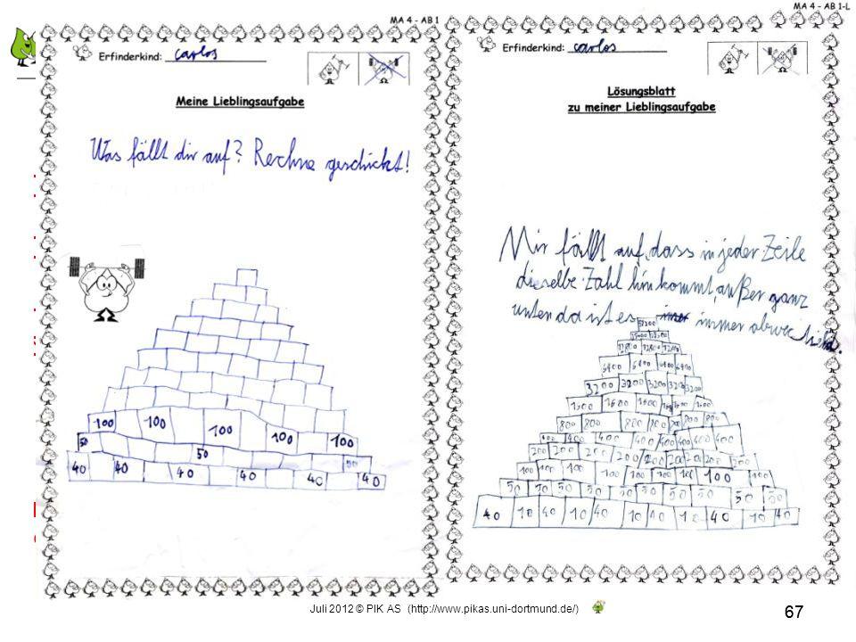 Die Lieblingsaufgabe für die Mathearbeit aufbereiten 67 6. Transparenz: Kinder einbeziehen 67 Juli 2012 © PIK AS (http://www.pikas.uni-dortmund.de/)