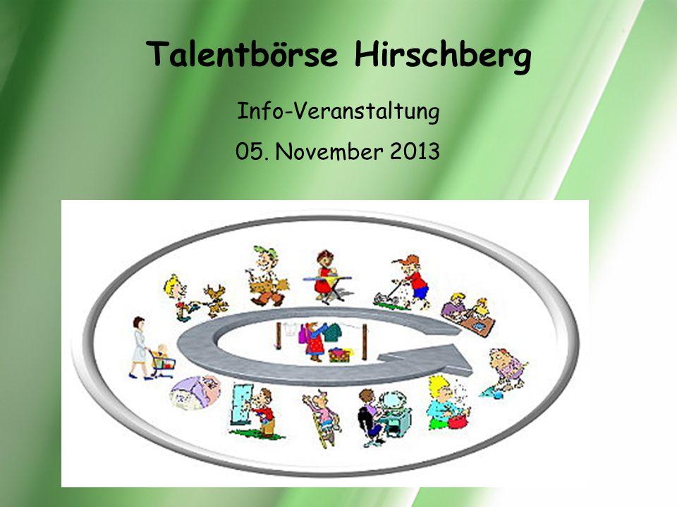 Talentbörse Hirschberg Info-Veranstaltung 05. November 2013