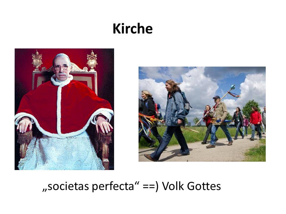 Kirche societas perfecta ==) Volk Gottes