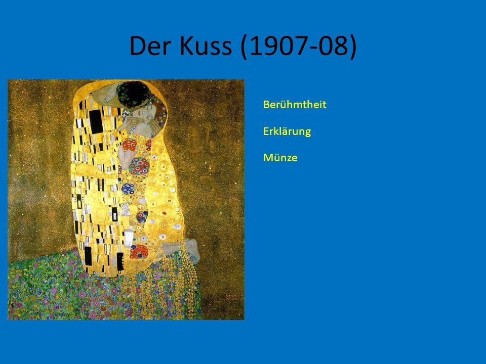 Der Kuss (1907-08) Berühmtheit Erklärung Münze