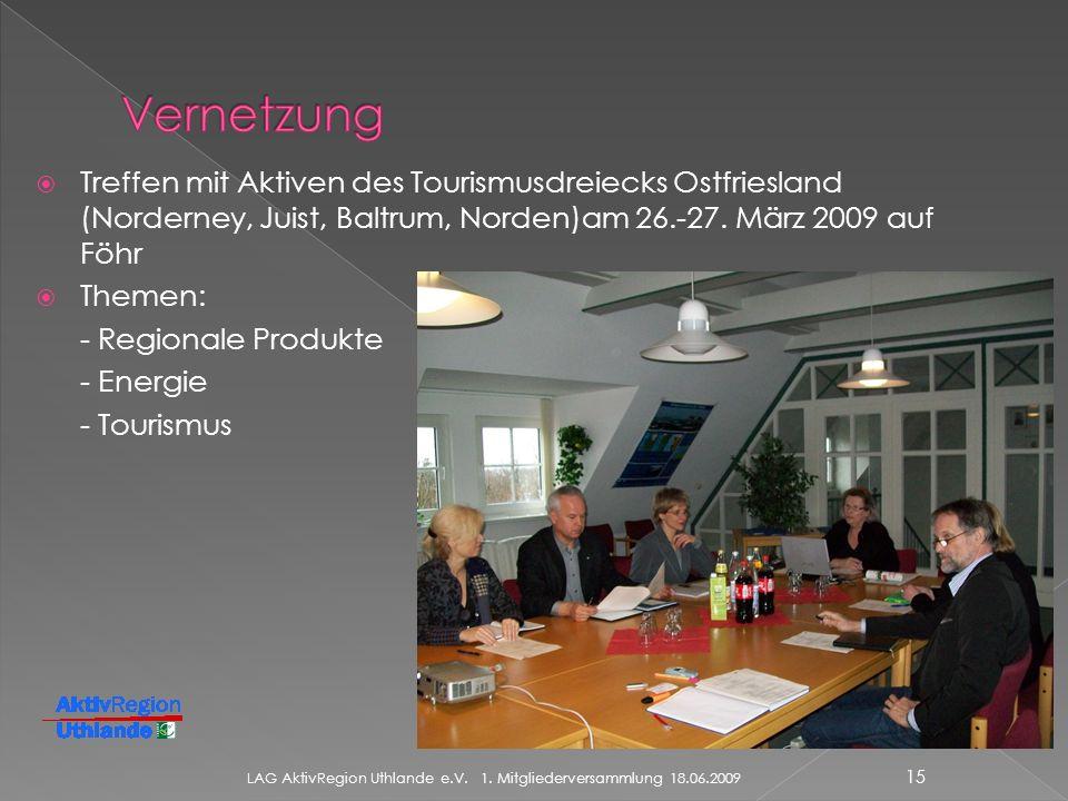 Treffen mit Aktiven des Tourismusdreiecks Ostfriesland (Norderney, Juist, Baltrum, Norden)am 26.-27.