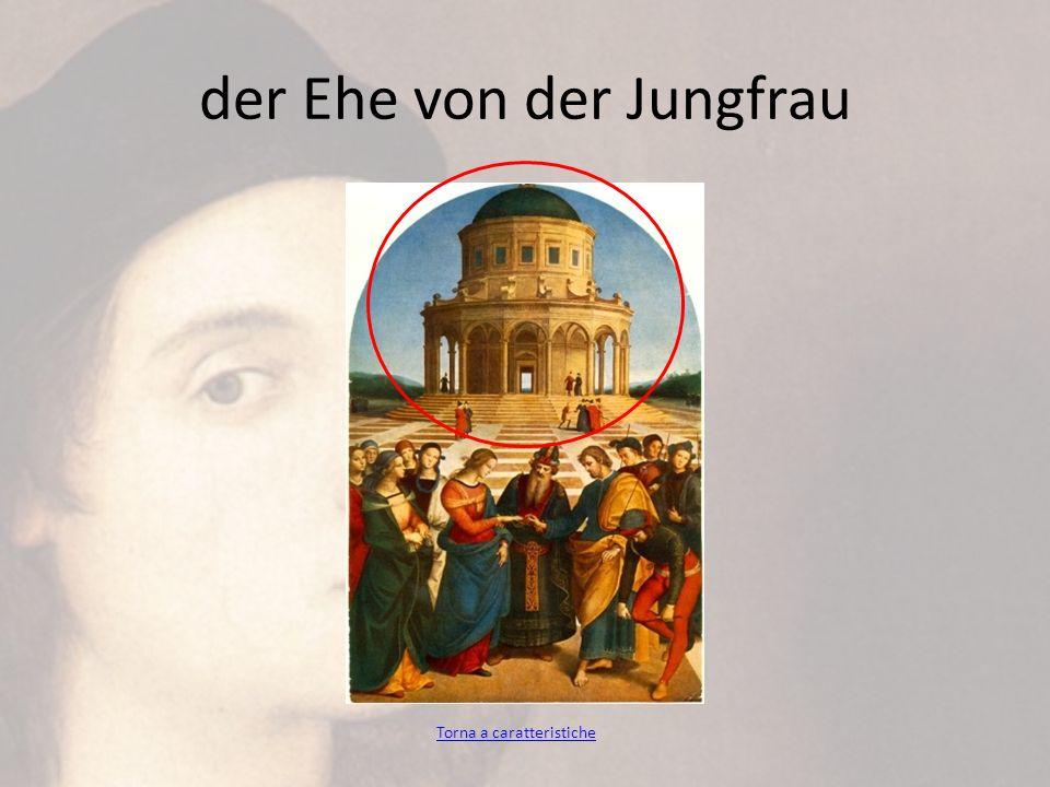 der Ehe von der Jungfrau Torna a caratteristiche