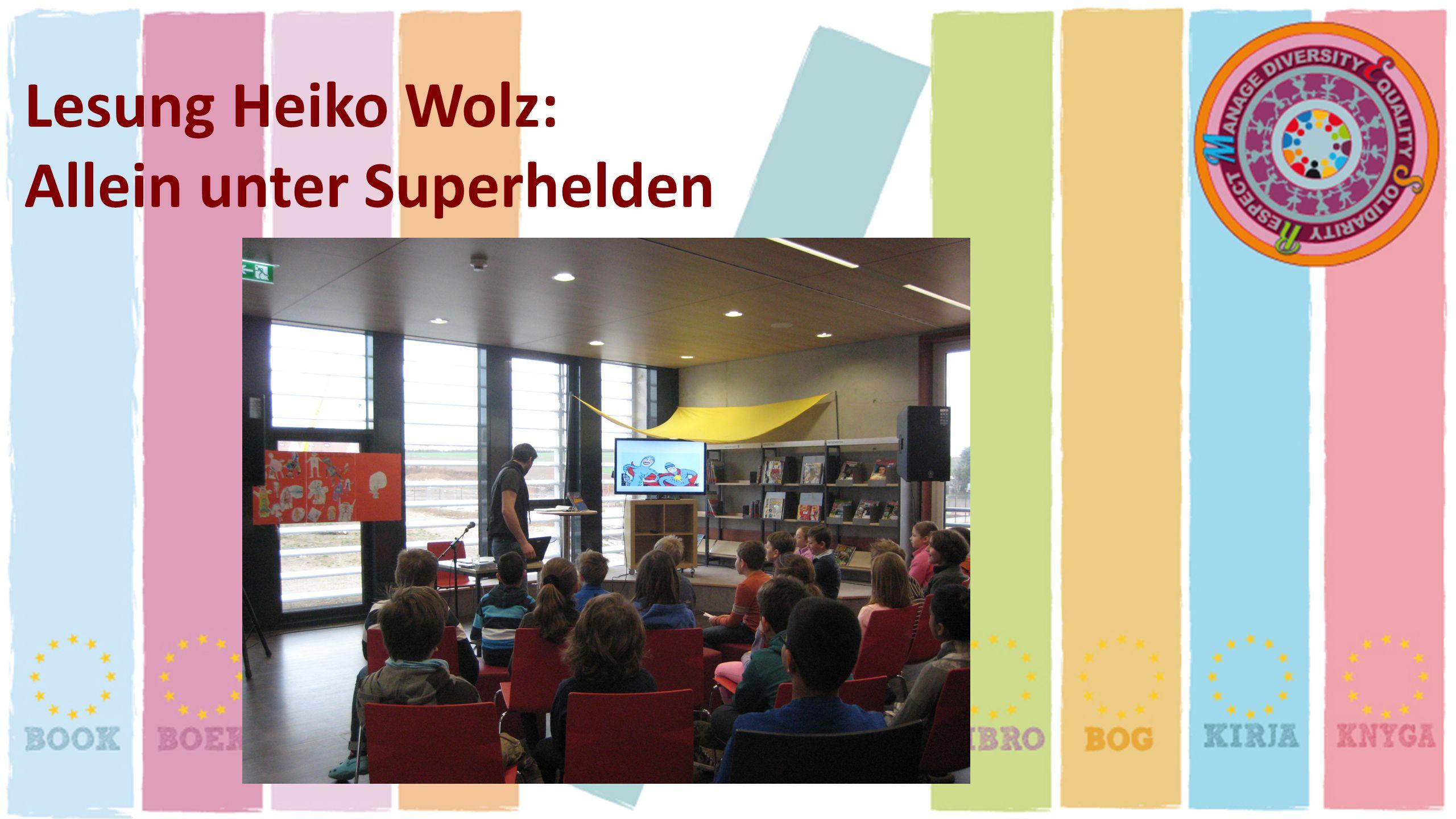 Lesung Heiko Wolz: Allein unter Superhelden