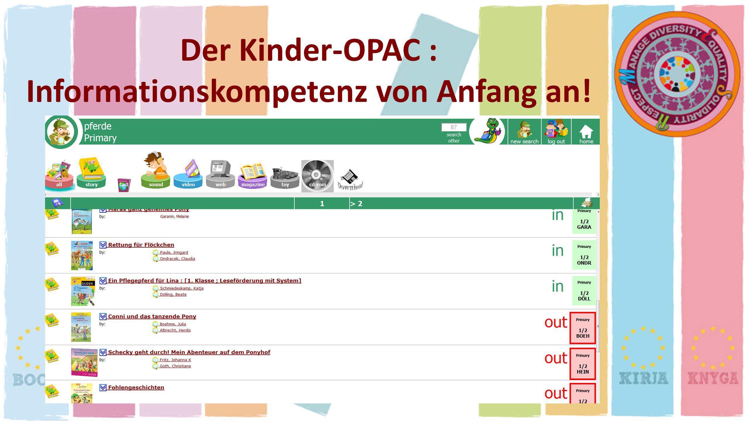 Der Kinder-OPAC : Informationskompetenz von Anfang an!