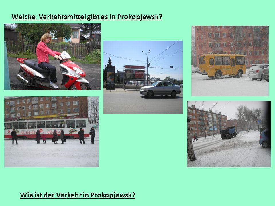 Welche Verkehrsmittel gibt es in Prokopjewsk? Wie ist der Verkehr in Prokopjewsk?