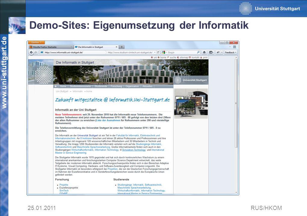 www.uni-stuttgart.de Demo-Sites: Eigenumsetzung der Informatik 25.01.2011RUS/HKOM