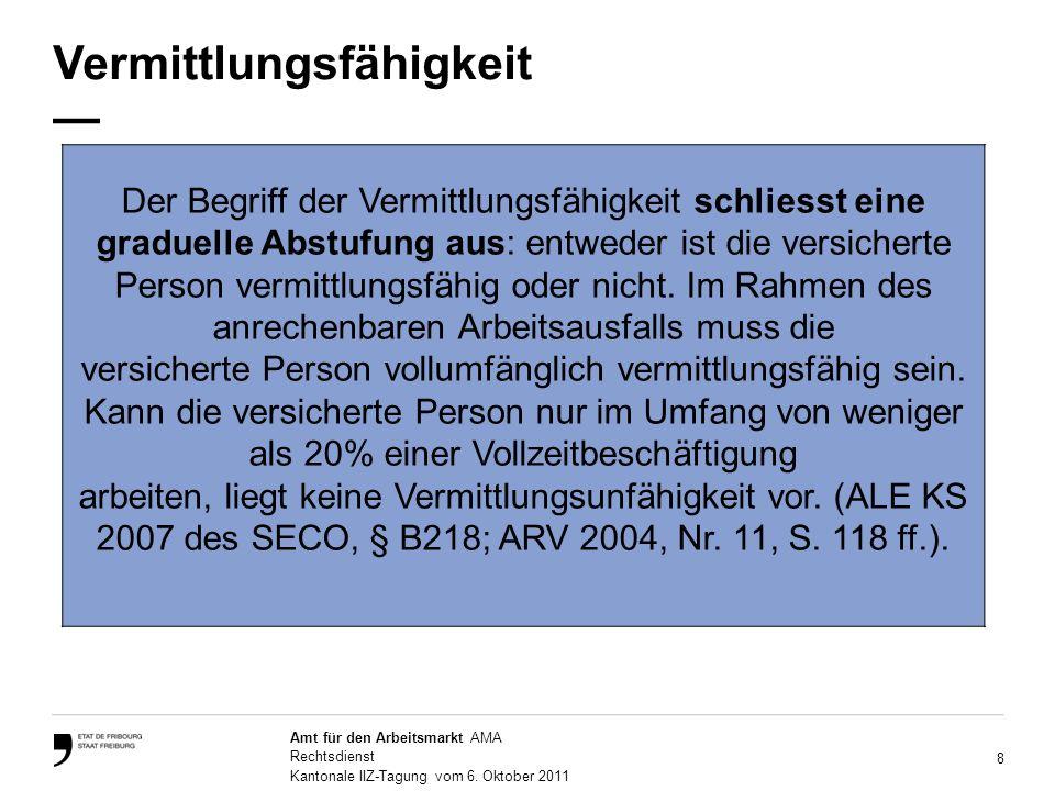 8 Amt für den Arbeitsmarkt AMA Rechtsdienst Kantonale IIZ-Tagung vom 6.