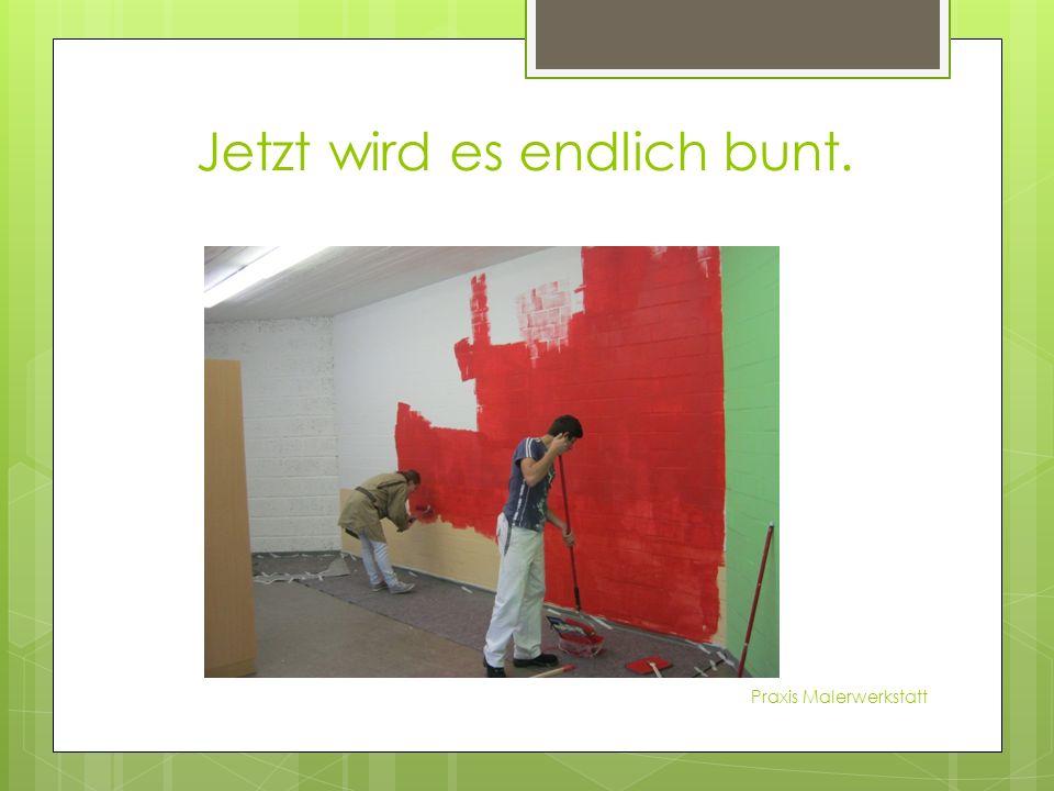 Serdar und Nubar haben die Wand grün angemalt. Praxis Malerwerkstatt