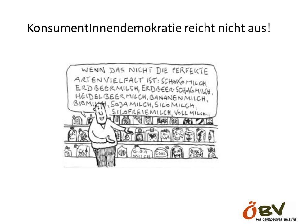 KonsumentInnendemokratie reicht nicht aus!